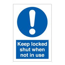 Keep Locked Shut When Not In Use